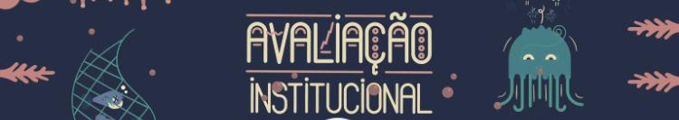 Participe da Autoavaliação Institucional