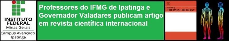 Professores do IFMG de Ipatinga e Governador Valadares publicam artigo em revista Internacional