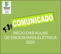 Comunicado – Início das aulas de Engenharia Elétrica de 2020