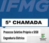 Engenharia Elétrica - 5ª Chamada para matrículas - Processo Seletivo Próprio e SISU