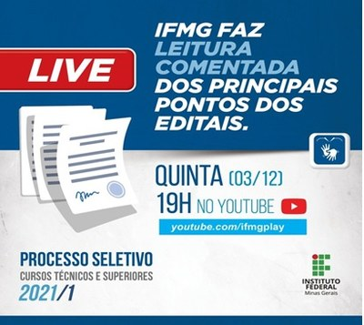 IFMG promove live para comentar editais do Processo Seletivo