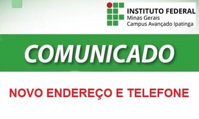 ENDEREÇO de funcionamento e TELEFONE do campus