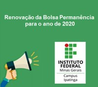Resultado preliminar para renovação do Auxílio Estudantil - Bolsa Permanência 2020 (Edital Nº 101)