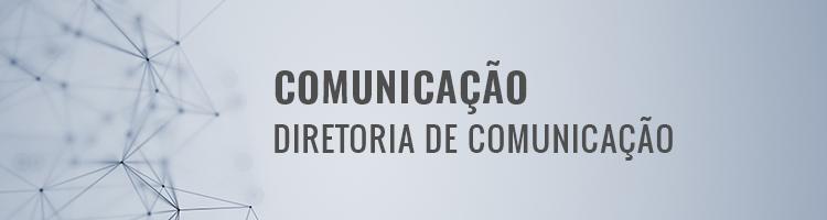 Comunicação - Diretoria de Comunicação