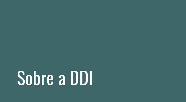 Sobre a DDI